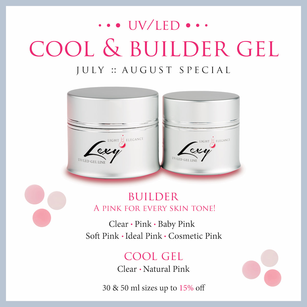 July & August Special – Lexy Line Cool Gel & Builder Gel