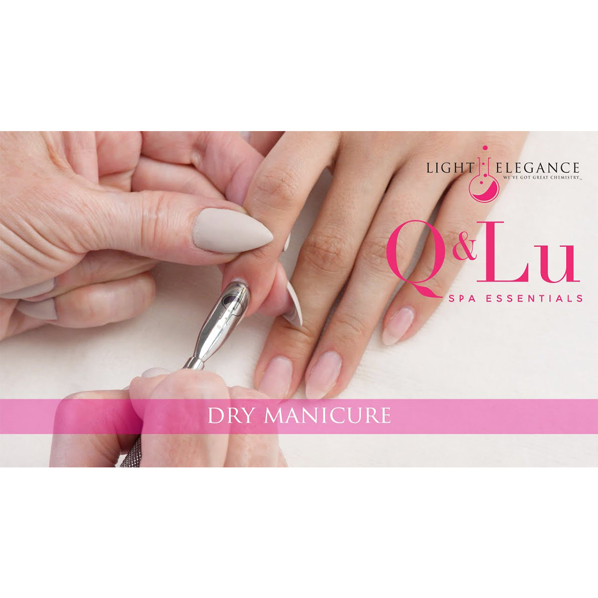 Dry Manicure Step-by-Step using Q&Lu Spa Essentials