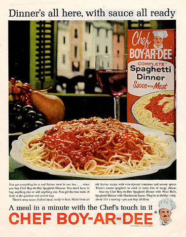 1962 Chef-Boy-Ar-Dee Spaghetti Dinner Original Food and Drink Print Ad - TnTCollectibles
