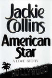 World Famous Author Jackie Collins Autographed Signed 1st Edition American Star Book - TnTCollectibles - 1
