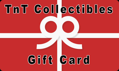 Discount Priced TnT Collectibles Gift Cards! - TnTCollectibles