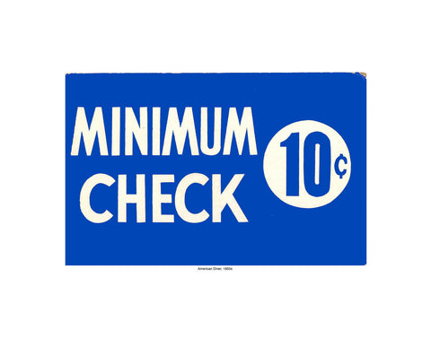 Minimum Check 10 Cents Vintage Diner Sign Print
