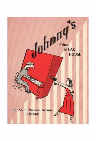 """Shoot the Piano Player"" - Johnny's Prime Steak House, Chicago 1960"
