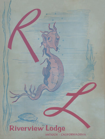 Riverview Lodge, Antioch CA 1967 Menu Art