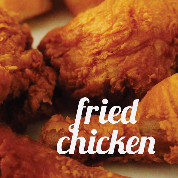 May 5 Date Night Bag: Southern Supper: Fried Chicken