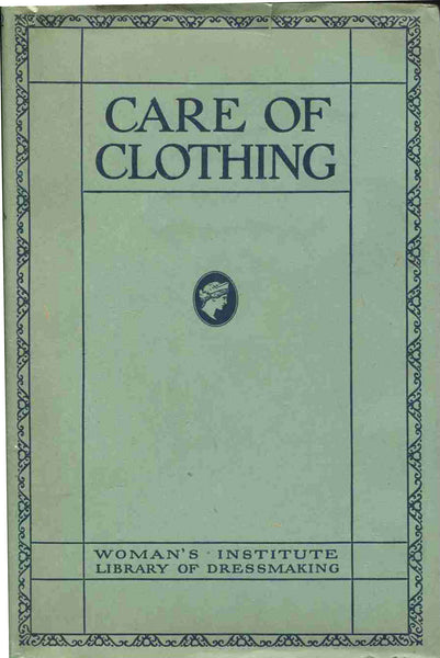 Vintage Sewing Pattern-  BOOK - Womens Institute: Care of Clothing # Book:Care of Clothing 1920s