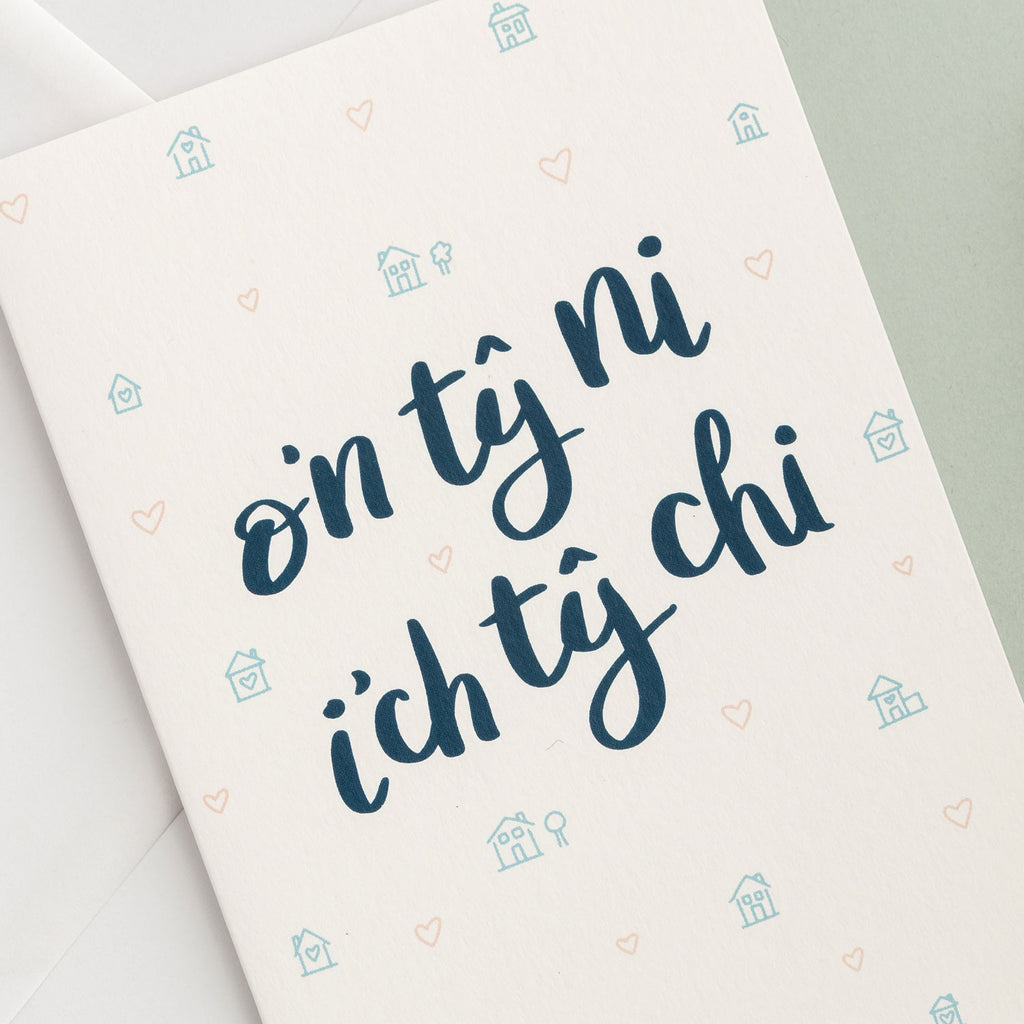 Welsh card 'O'n tŷ ni i'ch tŷ chi' - From our house to your house