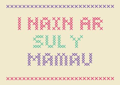 Mother's Day card 'I Nain ar Sul y Mamau' Gran - cross stitch - Draenog
