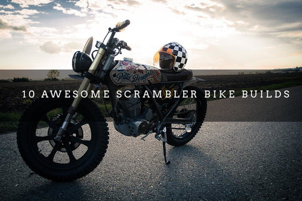 10 Awesome Scrambler Motorcycle Builds