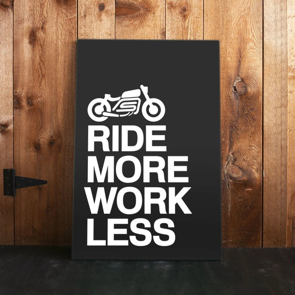 Ride More Work Less Canvas Print