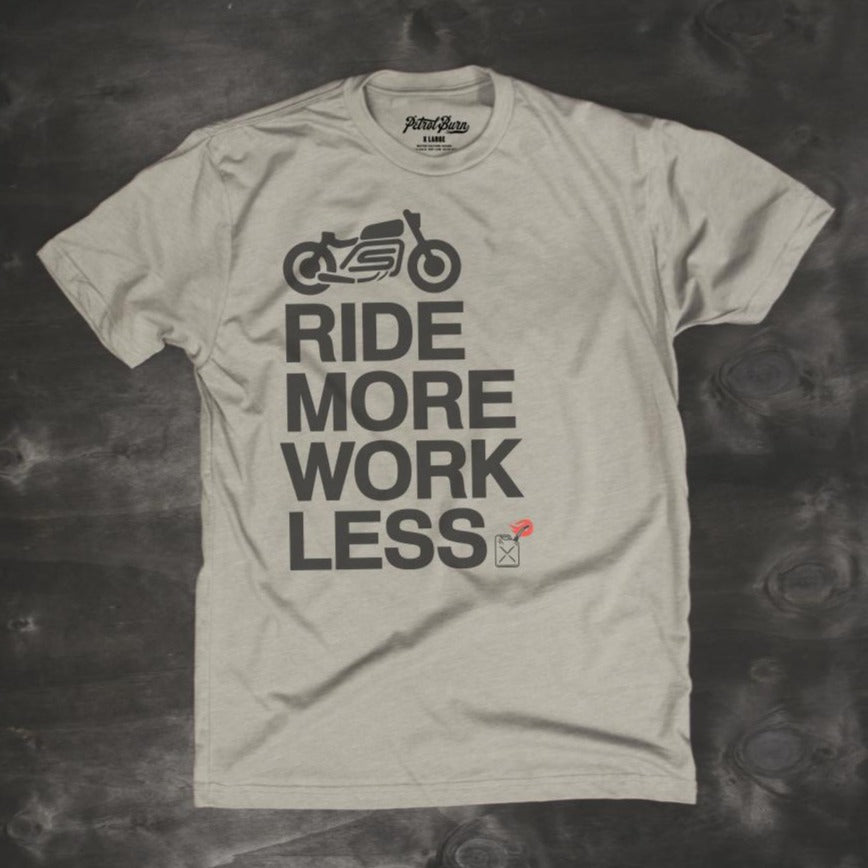 ride more work less motorcycle lifestyle tshirt