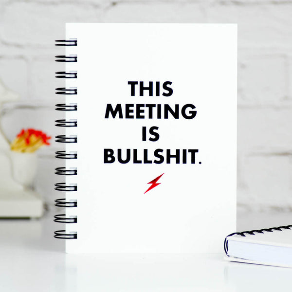 This Meeting is Bullshit. Letter Pressed Journal.