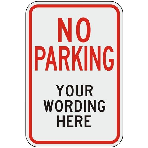 No Parking (Custom Wording)