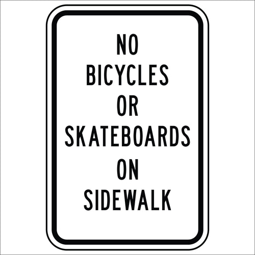 No Bicycles Or Skateboards On Sidewalk
