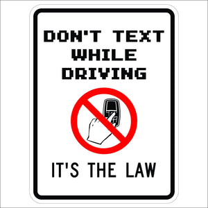 Don't Text While Driving