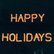 Load image into Gallery viewer, 3' Happy Holidays Building Front Sign