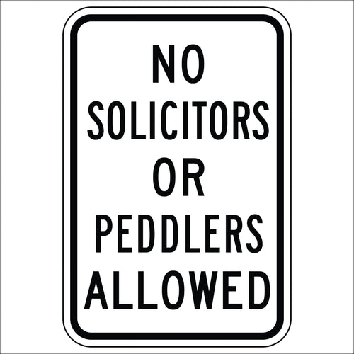No Solicitors or Peddlers Allowed