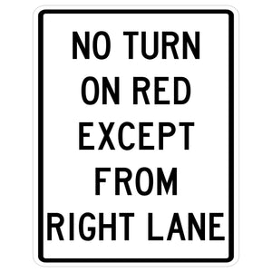 No Turn on Red Except from Right Lane