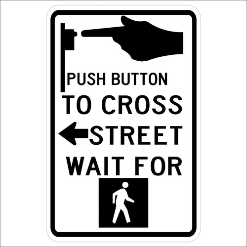 Push Button to Cross Street