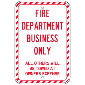 Fire Department Business Only Sign