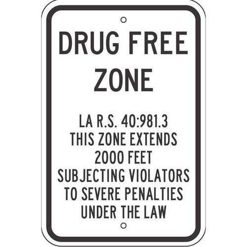 Drug Free Zone Sign - LA R.S. 40:981.3