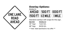Load image into Gallery viewer, W20-4 One Lane Road Ahead - Roll-Up Sign