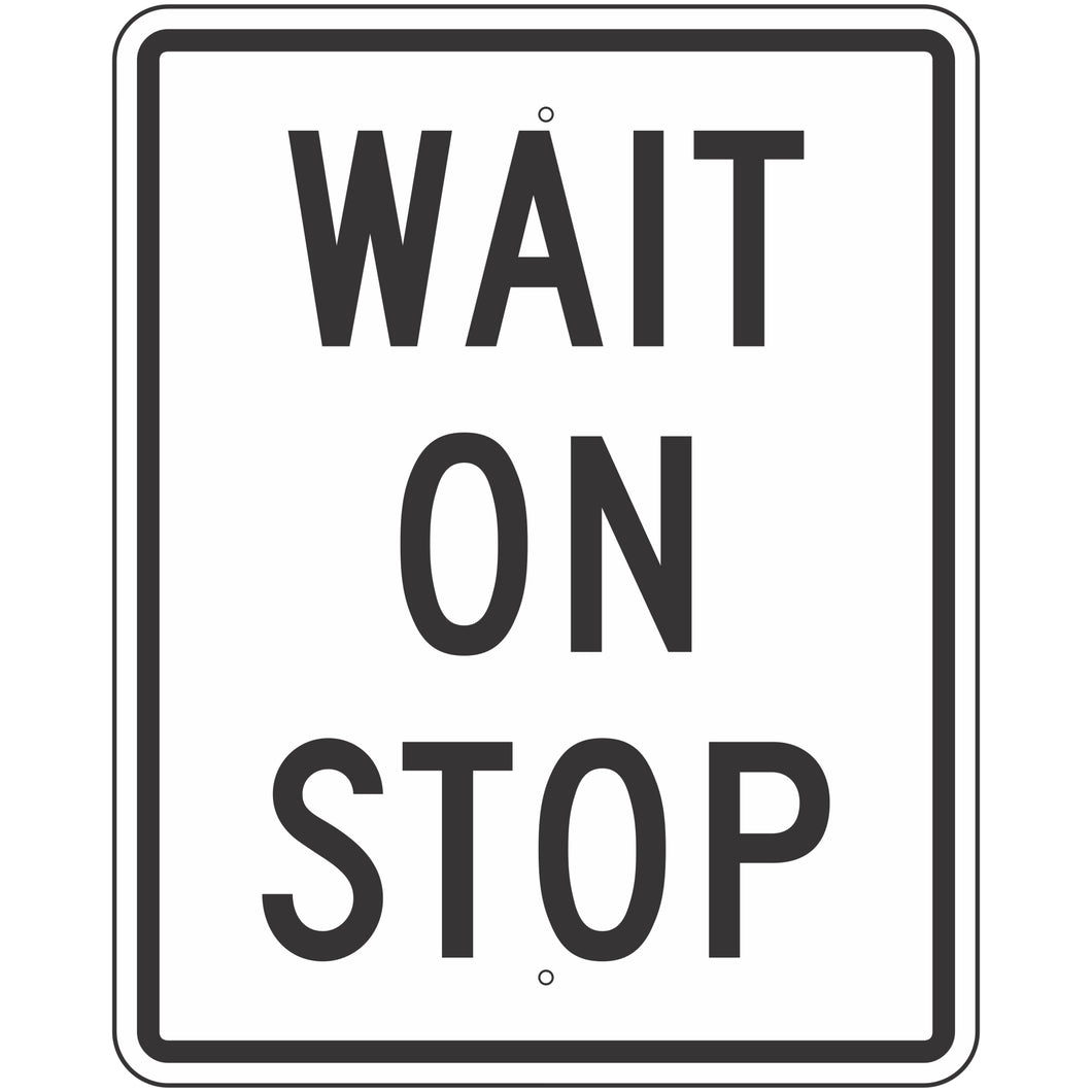 R1-7 Wait on Stop Sign