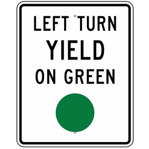 R10-12 Left Turn Yield On Green Sign