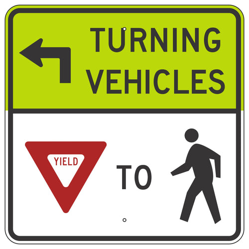 R10-15LF Turning Vehicles Yield to Pedestrians Sign