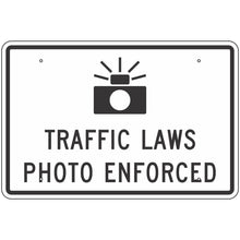Load image into Gallery viewer, R10-18 Traffic Laws Photo Enforced Sign