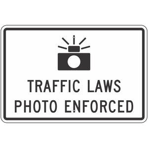 R10-18 Traffic Laws Photo Enforced Sign