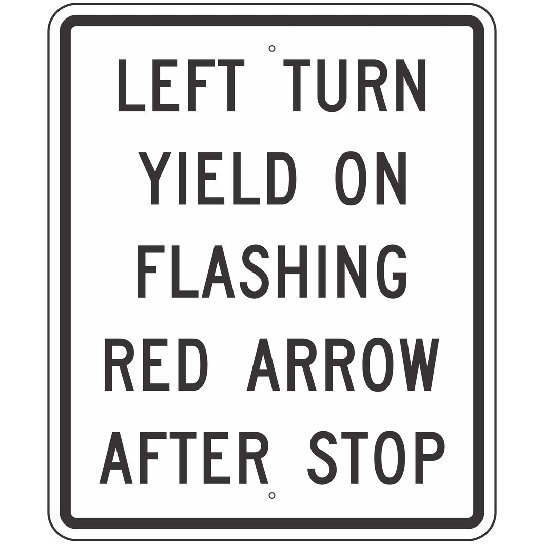 R10-27 Left Turn Yield on Flashing Red Arrow After Stop Sign