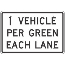 Load image into Gallery viewer, R10-29 ___ Vehicles Per Green Each Lane Sign