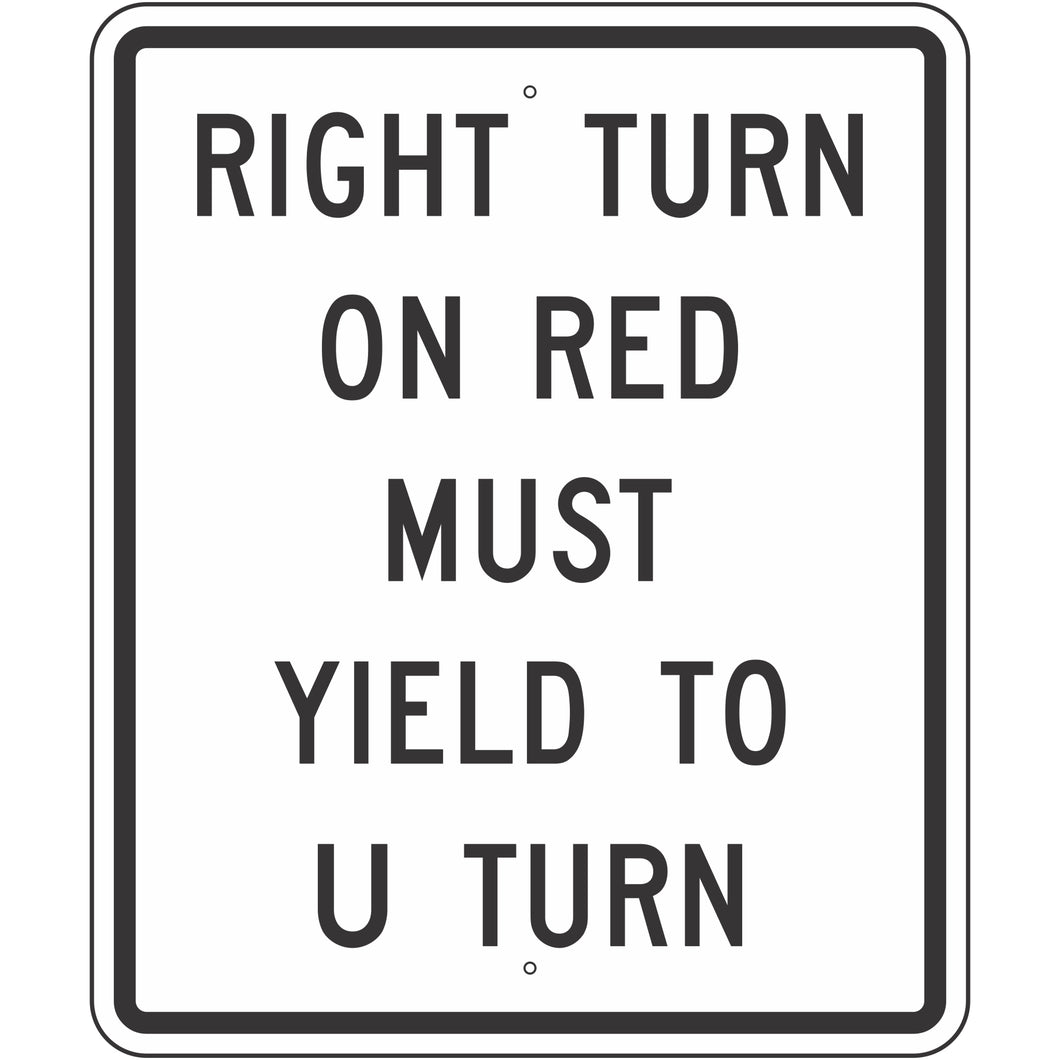 R10-30 Right Turn on Red Must Yield to U-Turn Sign