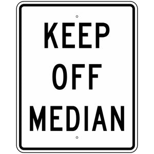 R11-1 Keep Off Median Sign