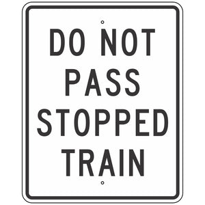 R15-5A Do Not Pass Stopped Train Sign