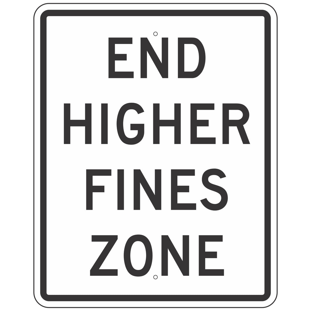 R2-11 End Higher Fines Zone Sign