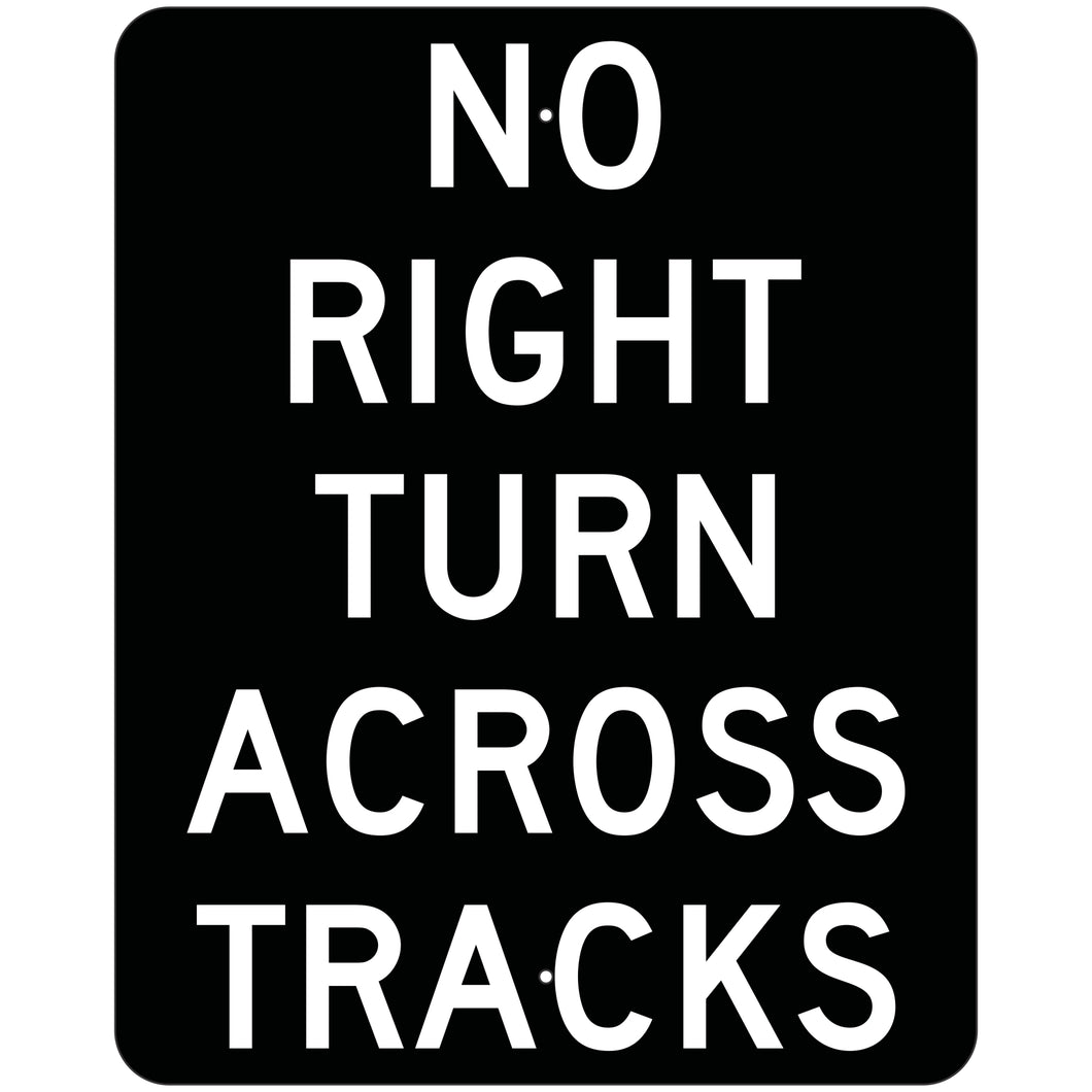 R3-1A No Right Turn Across Tracks Sign