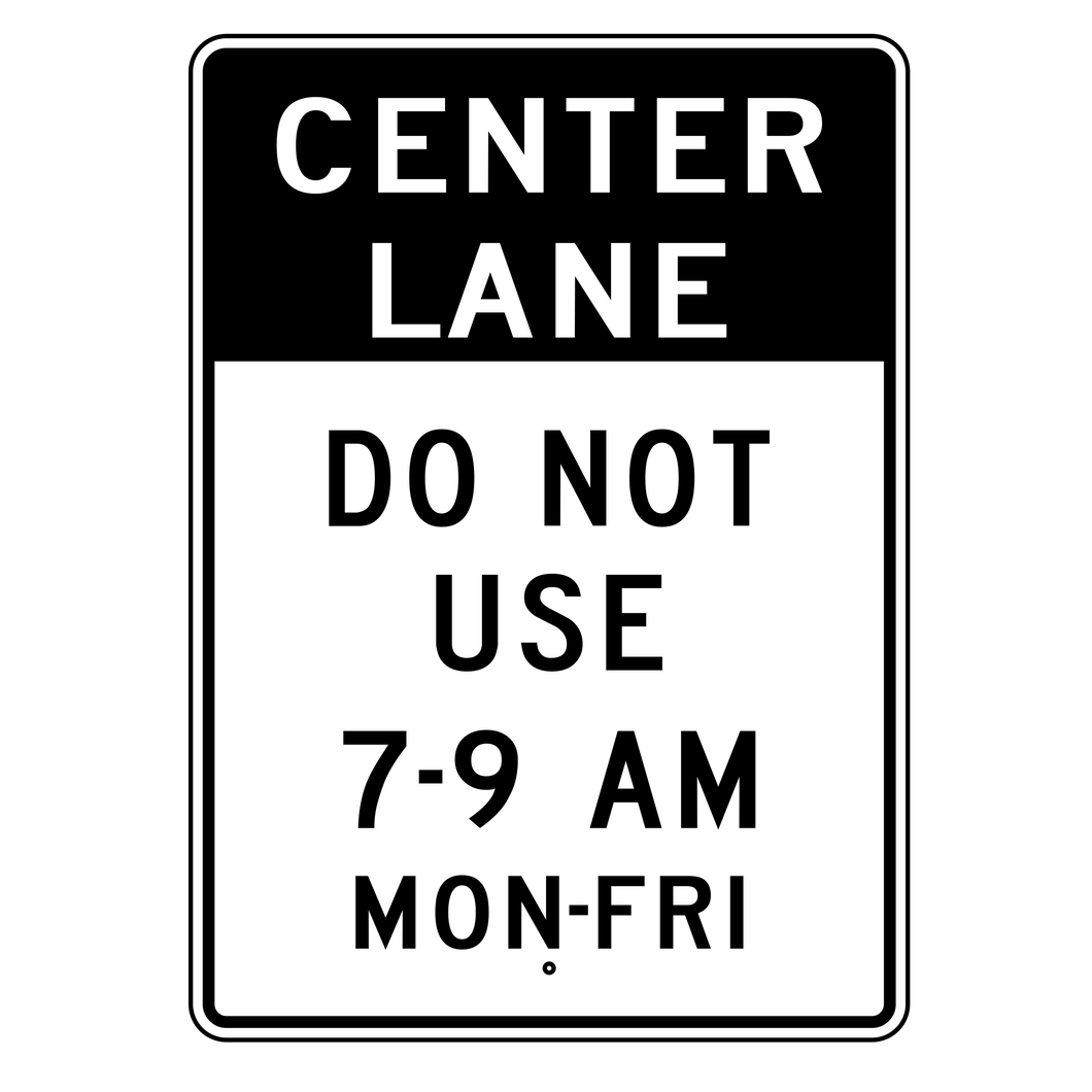 R3-9F Center Lane Do Not Use Sign