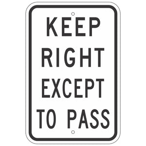 R4-16 Keep Right Except to Pass Sign