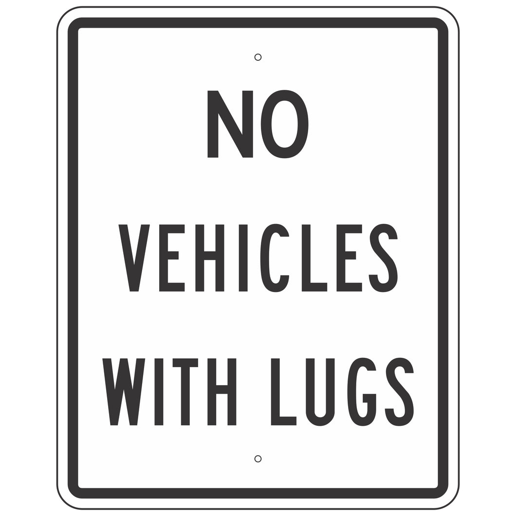 R5-5 No Vehicles with Lugs Sign