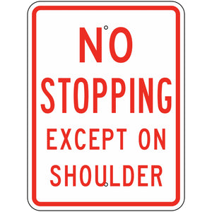R8-6 No Stopping Except On Shoulder Sign