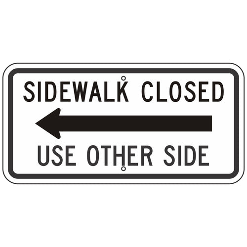 R9-10L Sidewalk Closed Use Other Side Sign