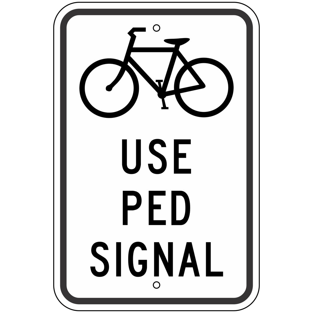 R9-5 Bicycle Use Ped Signal Sign