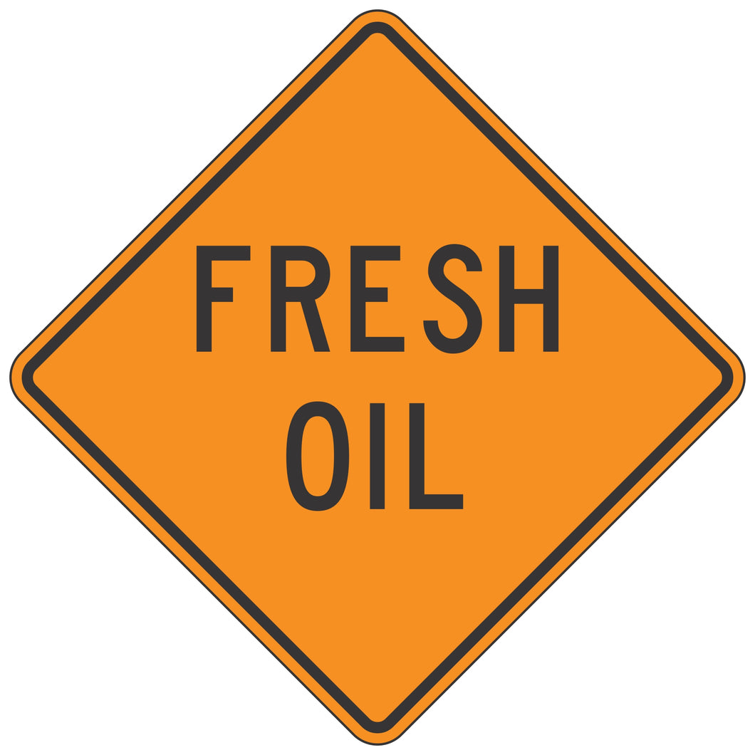 W21-2 Fresh Oil - Roll-Up Sign