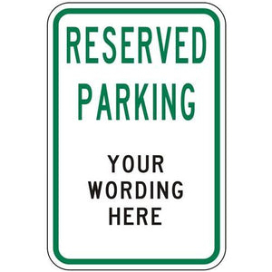 Reserved Parking (Custom Wording) Sign