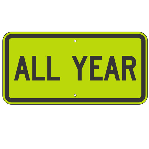 S4-7P All Year (Plaque) Sign
