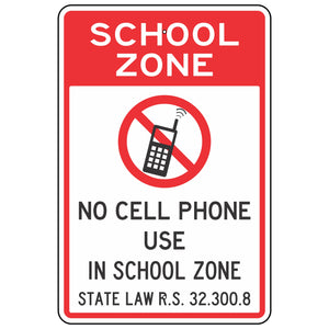 School Zone, No Cell Phone Use In School Zone (Louisiana State Law) Sign