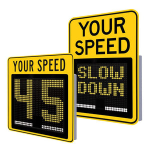 "15"" Slow Down Radar Sign 