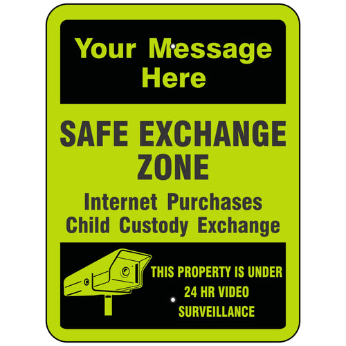 Safe Exchange Zone This Property Is Under 24 HR Video Surveillance Sign